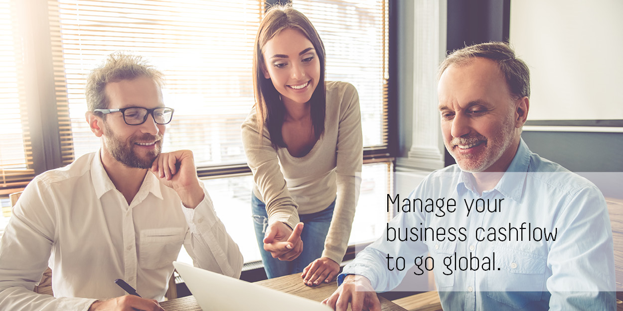 Manage your cashflow business to go global.